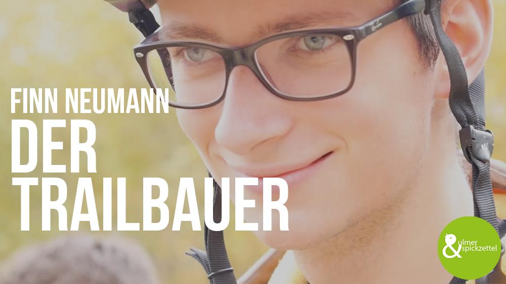 Finn Neumann: Der Trailbauer