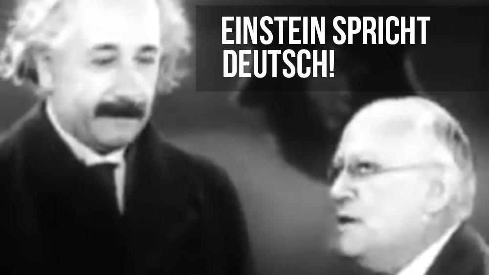 Albert Einstein spricht Deutsch!