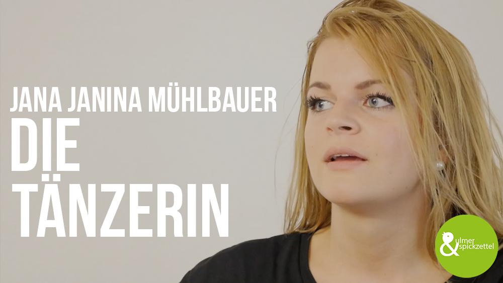 Jana Janina Mühlbauer: Die Tänzerin