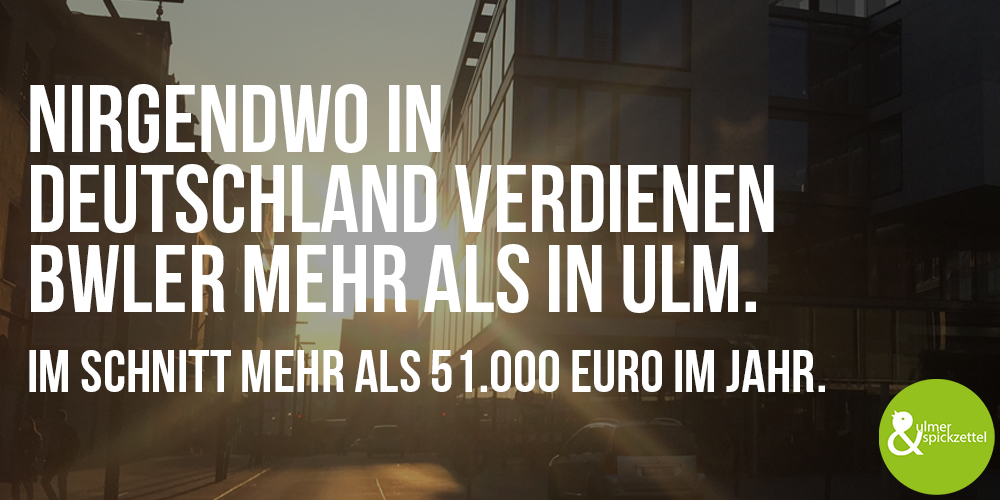 Wer BWL studiert hat, ist in Ulm gut aufgehoben