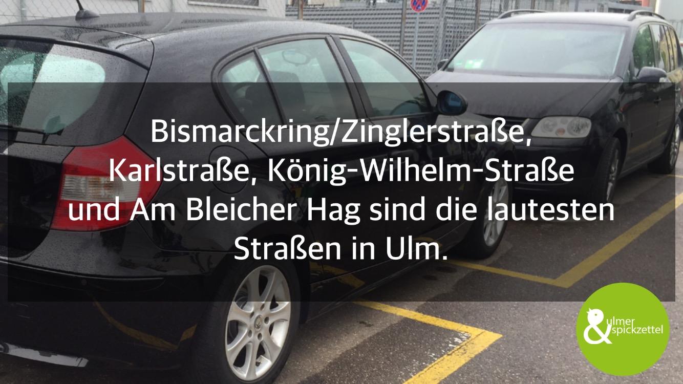 Das sind die lautesten Straßen Ulms!
