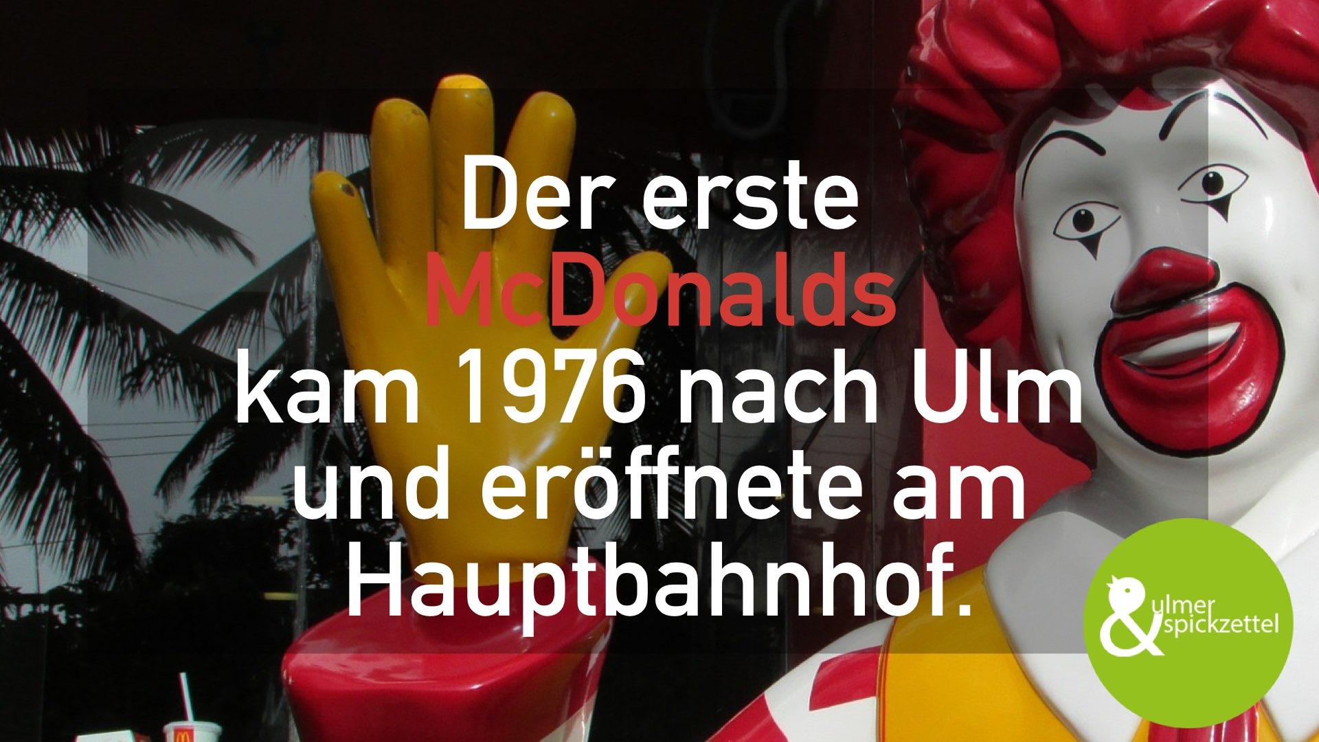 Der erste McDonalds in Ulm!