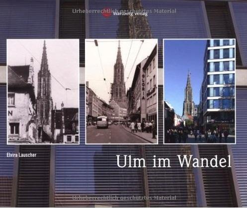 """Ausprobiert: Das Buch """"Ulm im Wandel"""""""