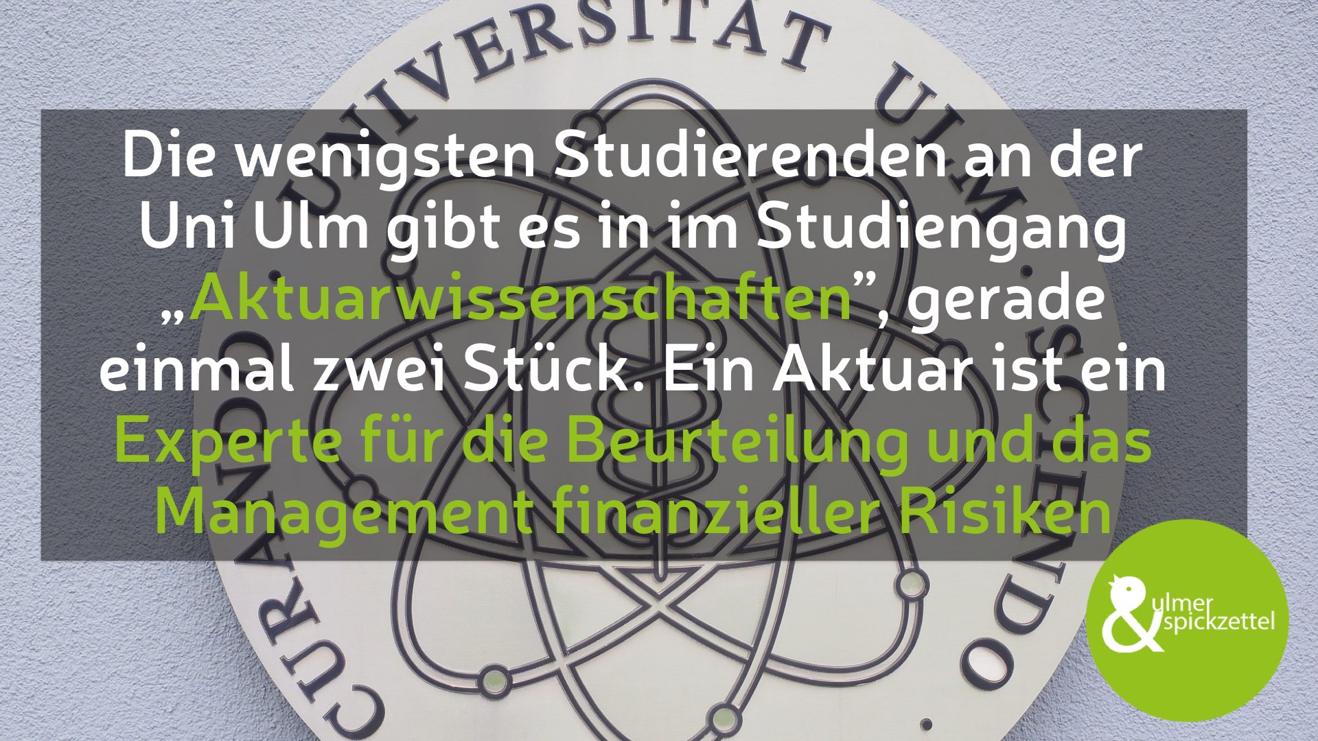 Das ist der Studiengang mit den wenigsten Studenten an der Uni Ulm!