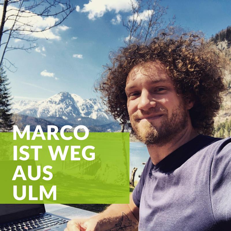 Marco ist weg aus Ulm