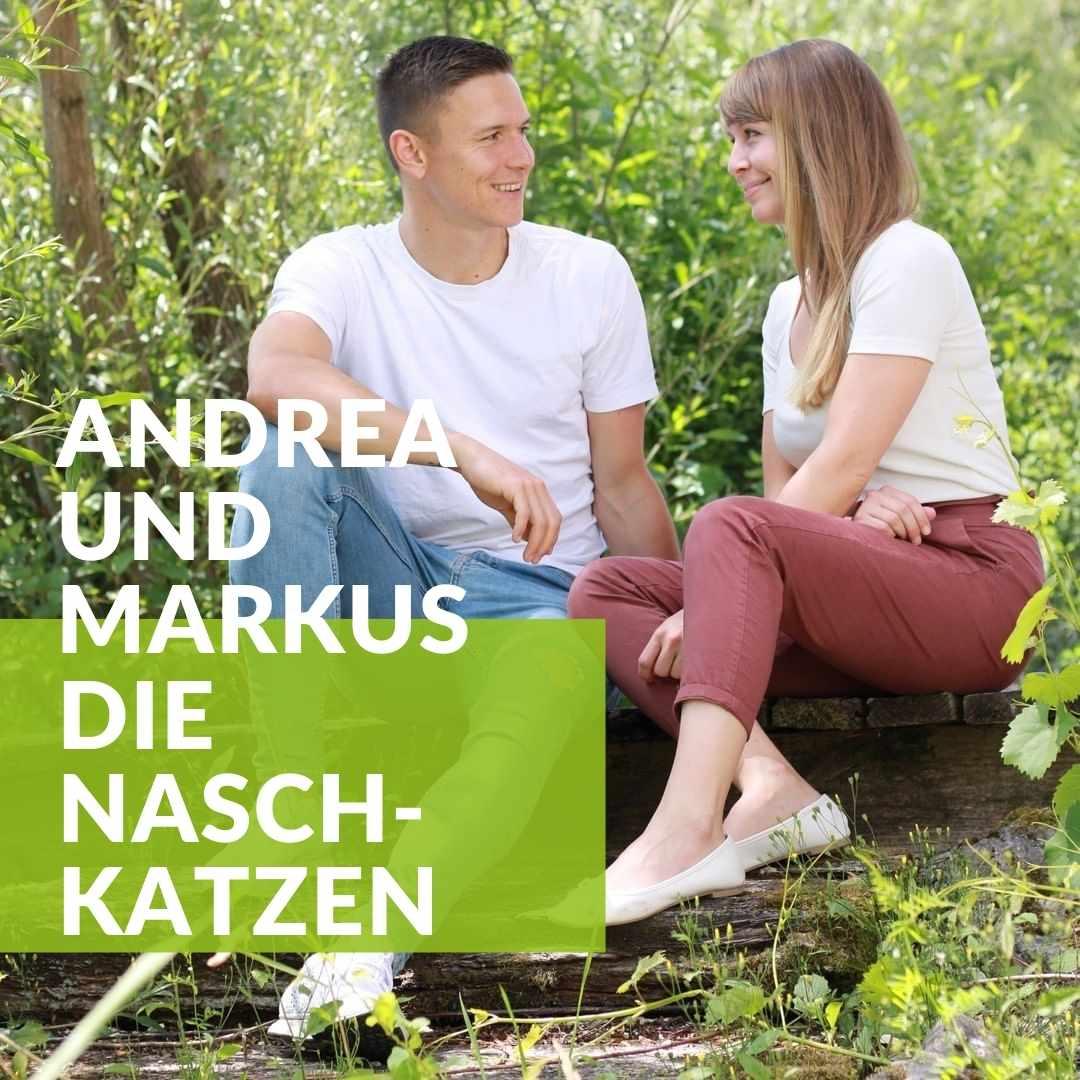 Andrea und Markus: Die Naschkatzen